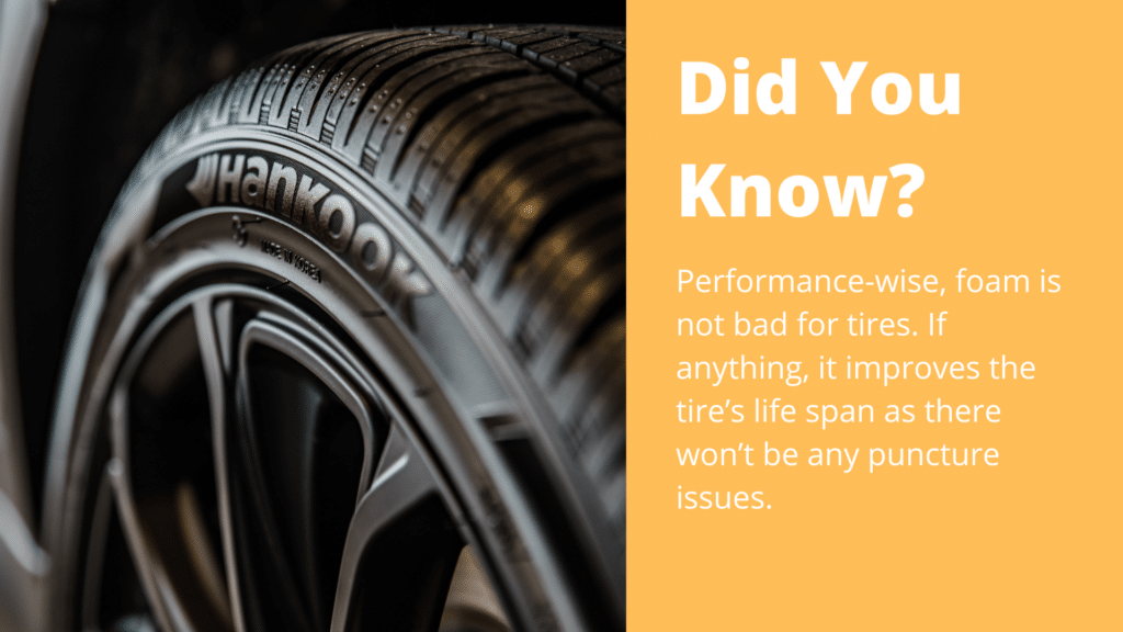 Did You Know Foam Tires
