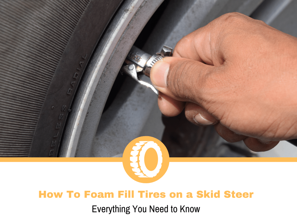 How To Foam Fill Tires on a Skid Steer