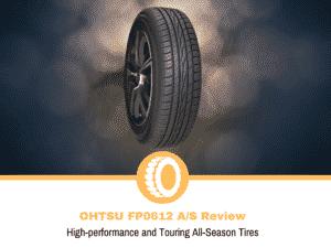 Ohtsu FP0612 A/S Tire Review