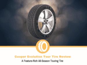 Cooper Evolution Tour Tire Review