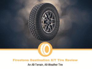 Firestone Destination XT Tire Review
