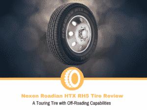 Nexen Roadian HTX RH5 Tire Review