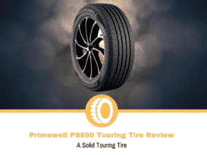 Primewell PS890 Touring Tire Review