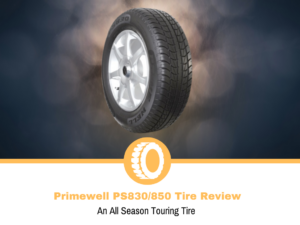 Primewell PS830/850 Tire Review