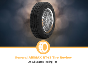 General AltiMAX RT43 Tire Review
