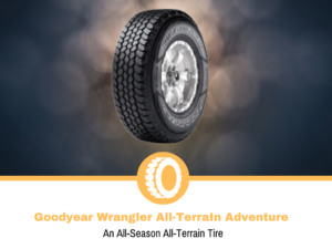 Goodyear Wrangler All-TerraIn Adventure